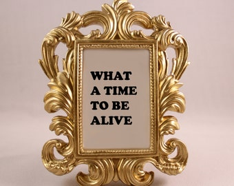 Custom Framed Drake Lyrics Future Quote What a time to be alive motivational inspriational home decor funny gift office desk decor ornate