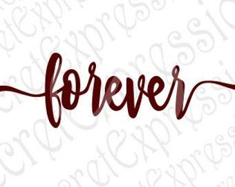 Forever Svg, Valentine Svg, Anniversary, Wedding Svg, Digital Cutting File, eps, png, JPEG, DXF, SVG Cricut, Svg Silhouette, Print File