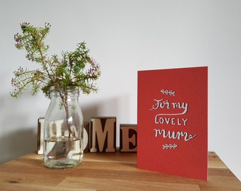 Mother's Day - Greetings Card - For my lovely mum