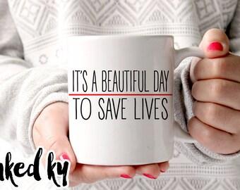 11 oz or 15 oz - Grey's Anatomy mug - Beautiful day to save lives - Ceramic Coffee, gift mug, TV show, derek shepherd quote, grey anatomy