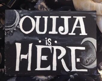 Funny Tarot Sign Ouija Is Here Ouija Board Sign Tarot reading Signs 5x7