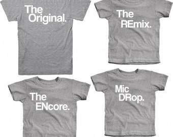 Mens Clothing | Shirts for Dads | The Original | The Remix | The Encore | Mic Drop | Family Set | Matching | Mini me | For Him | Birthday