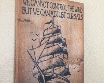 Inspirational Art Ship at Sea Adjust Sails Wood Plaque Handmade upcycled recylced pallet wall art