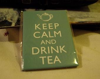 Keep Calm and Drink Tea Fridge Magnet