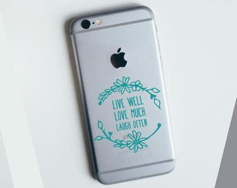 Live Well, Love Much, Laugh Often Apple iPhone Decal