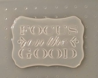 Focus On The Good Mold