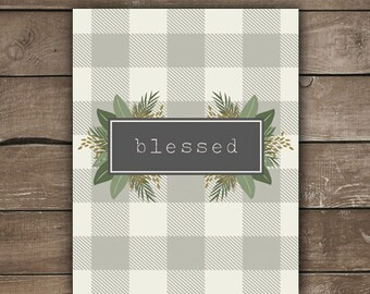 Blessed Print, Wall Print, Farmhouse Style, Grateful Thankful Blessed