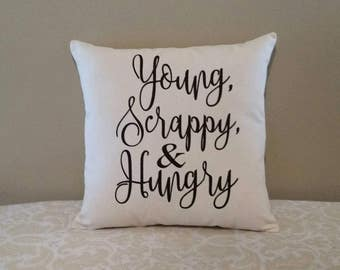 Young Scrappy and Hungry Pillow | Hamilton Musical | Musical Gifts | Theatre Gifts | Broadway Gift | Alexander Hamilton | Theater Gifts