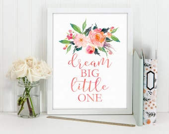 Dream Big Little One Wall Art, Coral Watercolor Floral and Text Printable, Nursery Wall Art, Coral Nursery Print, Gray Frames Digital Print