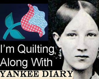 YANKEE DIARY BOM Civil War Quilts Sampler 2017. Blocks 5-8.Pdf Instant Download. Print Yourself. Barbara Brackman Historical Series