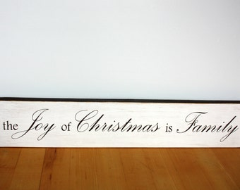Christmas-the Joy of Christmas is Family-Black-White-Distressed-Wood-Home Decor-Wall Decor-Family-Joy-Decor