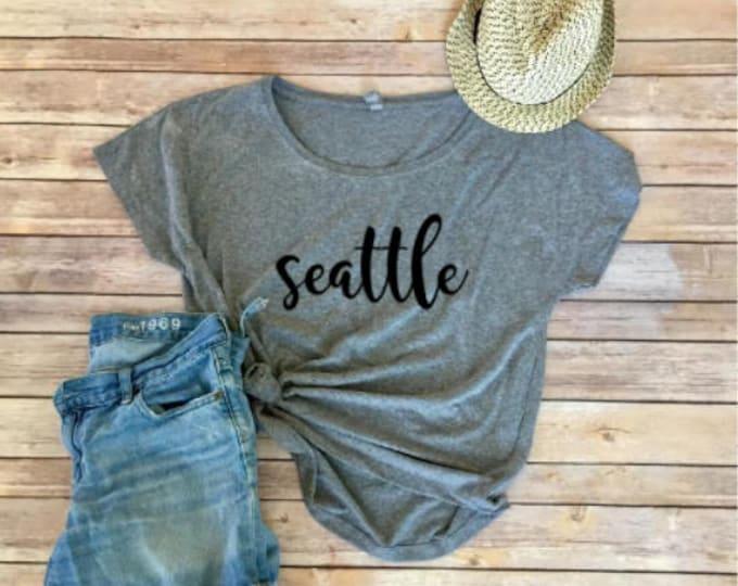 Seattle Dolman - Women's Shirt -PNW shirt - Washington - Gift for Women - Triblend Tee - Gift for Mom - Seattle Lovers - Gift for Her