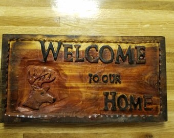 Handcarved - Welcome To Our Home - sign