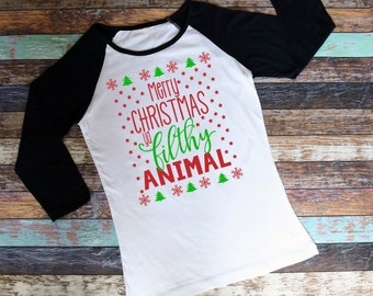 Merry Christmas Ya Filthy Animal Unisesx Raglan