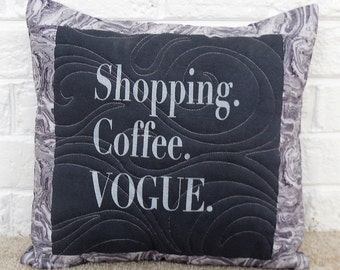 Shopaholic, Coffee Lover Pillow Cover.  16 x 16 inch pillow cover.  Pillow form not included.