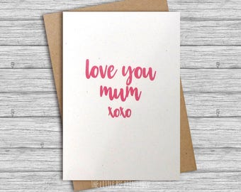 Mother's Day card, Mothers Day card, Love you mum card, card for Mum, birthday card for mum