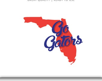 Go Gators - Florida Graphic - Digital Download - SVG file - Cut Files - Florida Gators SVG - Vector Art - Ready to Use!