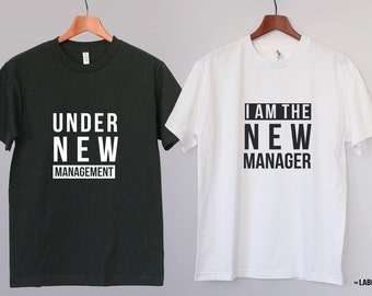 Under new management - I am the new manager - Funny Couple Tee - Cool Gift for couples