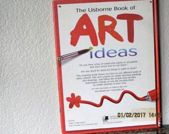 Usborne Book of Art Ideas Hardcover, large size, 1999, all ages