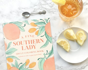 Adult Coloring Book - Coloring Book for Ladies - A Fine Southern Lady