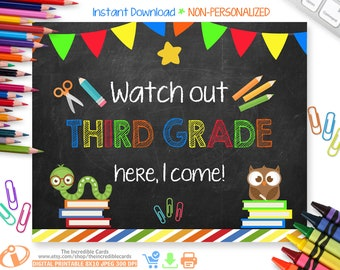 Watch Out 3rd Grade Here I Come Sign,Back to School Chalkboard Sign Printable Photo Prop, First Day of 3rd Grade Sign Instant Download
