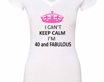 Anicelook I cant keep calm, i'm 40 and Fabulous women's T-shirt V neck