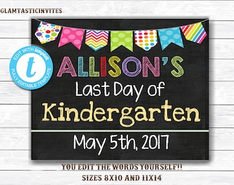 Last Day of School Sign, First Day of School Sign, You EDIT, Instant Download, First Day of, Last Day of, School Chalkboard, School Sign