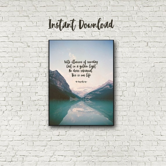 The Tragically Hip, Instant Download, No Dress Rehearsal, Ahead by a Century, Mountains and Lake, 12x16 print