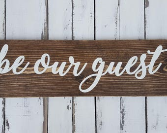 Be Our Guest wood sign-Farmhouse-Rustic-Guest Bedroom Decor