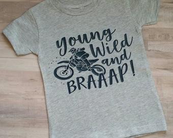 Boys Clothes/Motorcycles/Boys/Dirt Bikes/Boys shirt/Birthday/Braaap/Young wild and braaap/dirt bike boys shirt/dirt bike clothes/dirt bike