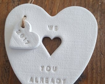 We Love You Already ~ Baby Announcement ~ Expecting Gift ~ Pregnancy Gift ~ Mommy to be ~ Daddy To be ~ Personalized Gift ~ Clay Ornament