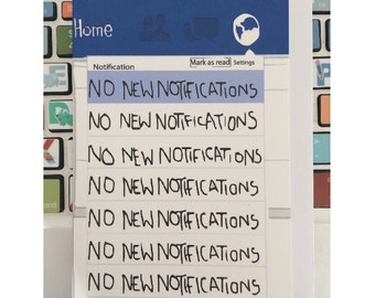 You Have No New Notifications..A6 Greeting/Art Card//Social Media Detox/Facebook Addict/Notification Junkie/Illustration/Refresh Page