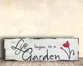 Garden Sign - Garden Sign Wood - Gardeners Gift - Religious Garden Sign - Garden - Life Began in a Garden Sign - Mother's Day Gift