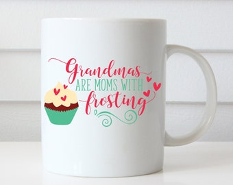 Grandma Coffee Mug, Grandma Mug, Grandma Gift, Grandmother Mug, Mom Coffee Mug, Mom Coffee Cup, Mom Mug, Mothers Day Gift, Mothers Day Mug