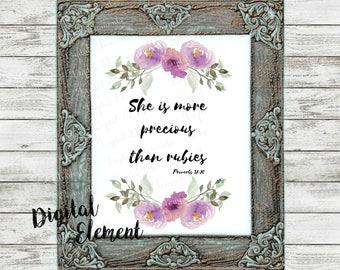 Digital Scripture Verse, Printable Bible Print, Proverbs 31:10, More Precious Than Rubies, Lavender Floral Digital. No. Q105