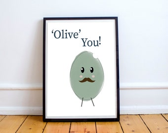 Food Art Print- Love Quote-Contemporary Print-Olive Printable-Green Art-Typography-Home Decor-Nursery-Office Accessories--Digital Download