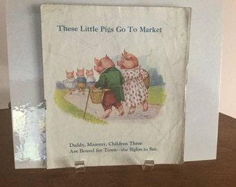 Vintage These Little Pigs Go To Market Circa 1940