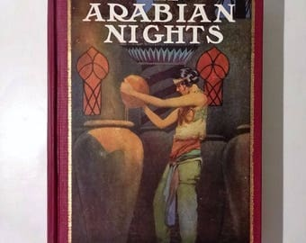 1925 THE ARABIAN NIGHTS, 4 Color Plates, 60 Illustrations, Sinbad the Sailor, Ali Baba 40 Thieves, Alladin, Very Good