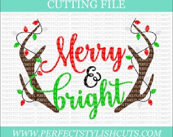 Merry And Bright SVG, DXF, EPS, png Files for Cutting Machines Cameo or Cricut - Christmas Svg, Merry Christmas Svg, Antlers Svg, Lights Svg