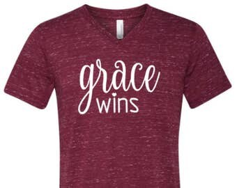 Grace wins v-neck shirt- Grace wins shirt - Grace Wins - Grace wins overtime - Christian shirt - Religious Shirt - Enid and Elle