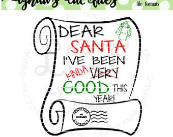 Dear Santa I've been kinda good//Winter//Christmas//SVG/EPS//DXF file