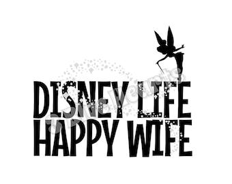Disney Life Happy Wife SVG Studio DXf, Disney Life SVG Studio DXf, Happy Wife svg Studio dxf, Disney Life, Happy Wife, Disney
