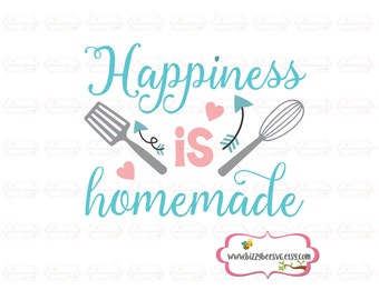 cooking SVG, DXF, EPS cut file home svg sign dvg design sayings svg fun svg cute svg housewares svg happiness is homemade svg houseware svg