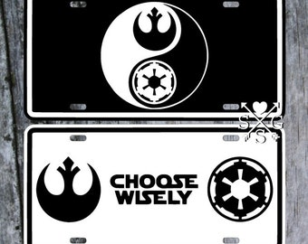 Star Wars Choose Wisely Rebel Alliance Jedi Order Galactic Empire License Plate Car Tag
