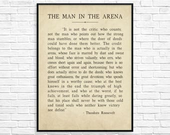 The Man In The Arena, Theodore Roosevelt Quote, Theodore Roosevelt Speech, Theodore Roosevelt Art Print