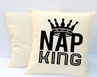 Pillow With Words,  Pillow For Men,  Pillow With Saying, Phrase Pillow, Nap King Pillow, Fathers Day Pillow