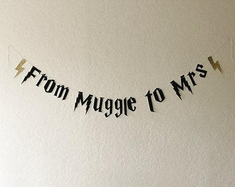 From Muggle To Mrs Black Gold Glitter Banner // Harry Potter Bachelorette Party, Bride, Bridal Shower, She Said Yes, Photo Prop, Decoration