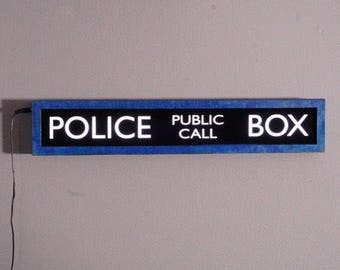 Handmade Dr. Who T.A.R.D.I.S. Police Box LED illuminated sign.