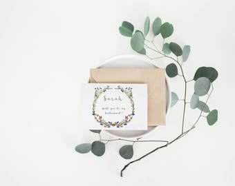Will you be my bridesmaid? Wild Wreath