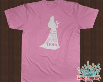 Disney Shirts - If You Dream a Thing More Then Once... - Princess Aurora - Sleeping Beauty